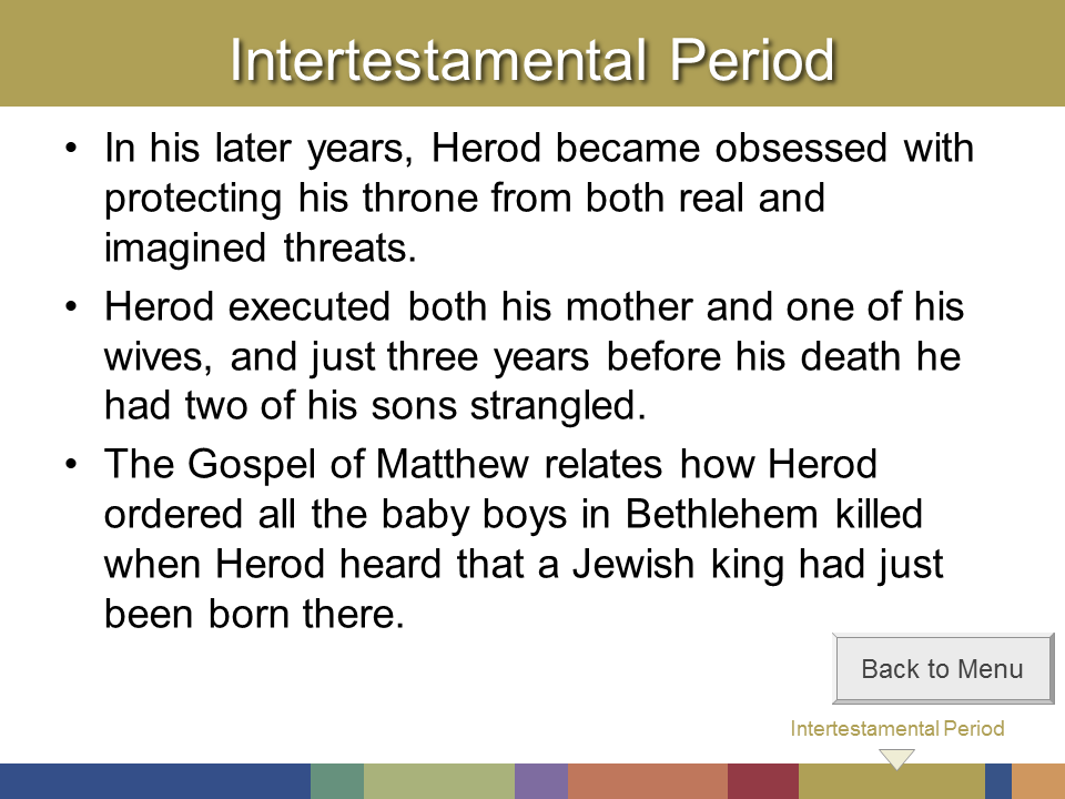 intertestamental period Post-exile: ezra-esther, haggai, zechariah, malachi persian domination 536 – 333 bc some (remnant) jews return from babylon temple & city walls rebuilt.